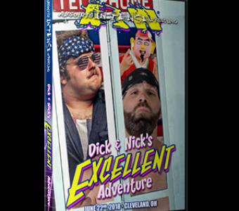 Nick & Dick's Excellent Adventure