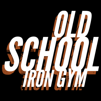 Old School Iron Gym