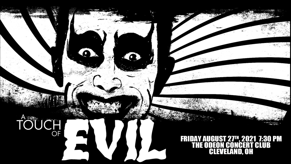 A Touch Of Evil – August 27th, 2021 - Cleveland, OH